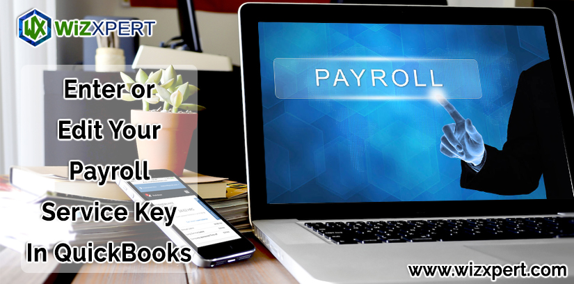 Enter or Edit Your Payroll Service Key In QuickBooks