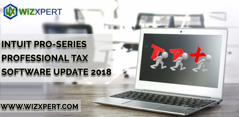 Intuit Pro-Series Professional Tax Software Update 2018