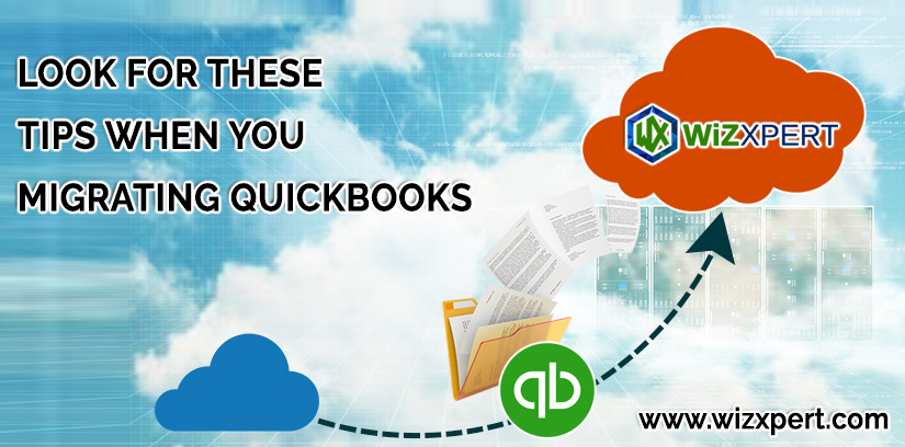 Look For These Tips When You Migrating Quickbooks