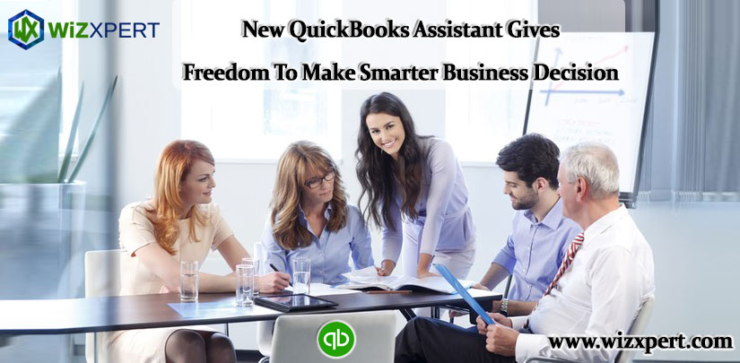 New QuickBooks Assistant Gives Freedom To Make Smarter Business Decision