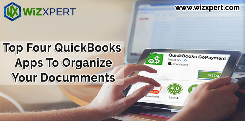 Top Four QuickBooks Apps To Organize Your Documments