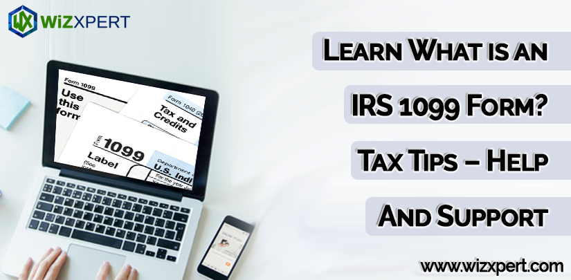 Learn What is an IRS 1099 Form? Tax Tips - Help And Support