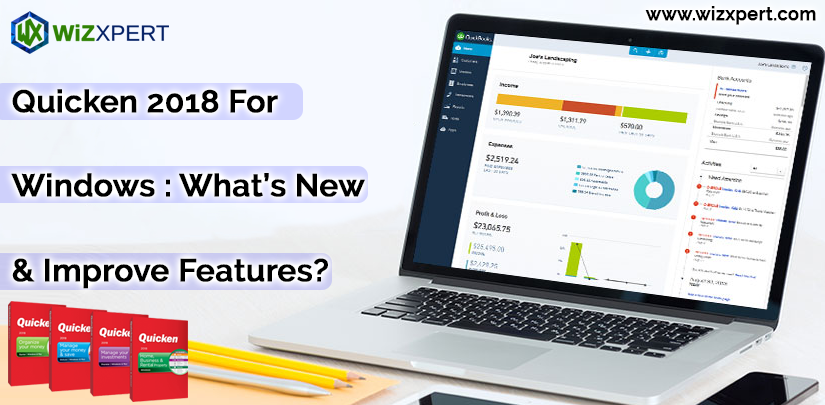Quicken 2018 For Windows : What's New & Improve Features?