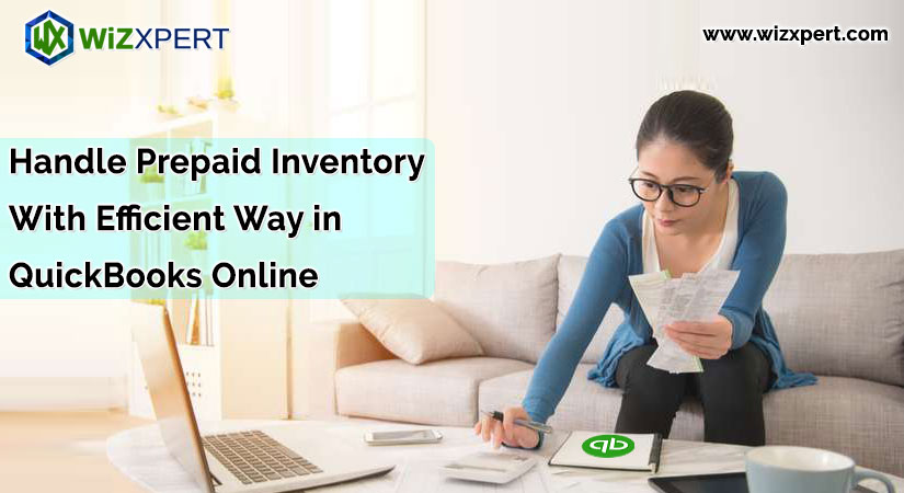 Handle Prepaid Inventory With Efficient Way in QuickBooks Online