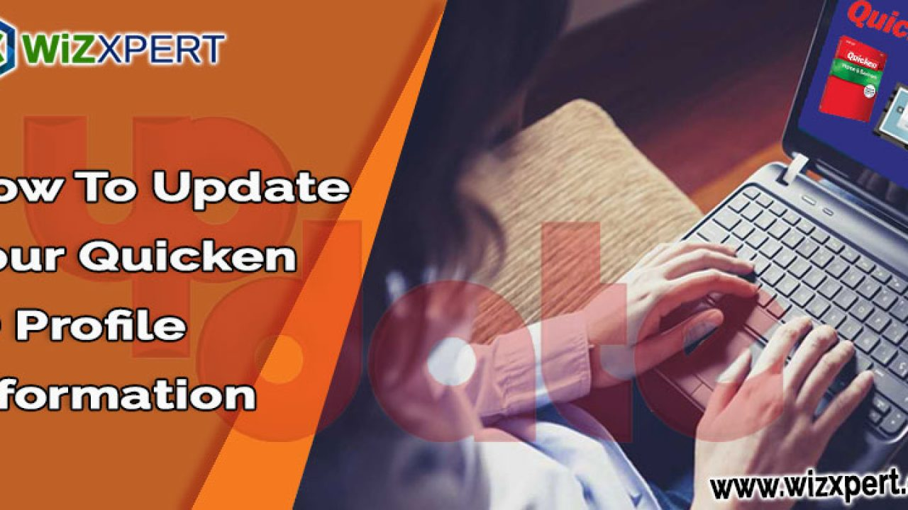 Update Your Quicken ID Profile Information | Learn & Support