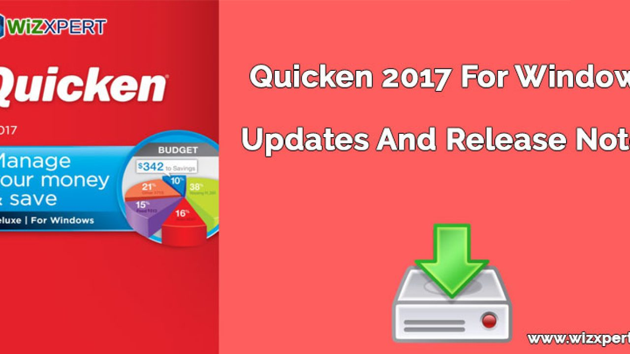 Quicken Updates And Release Notes(2017 For Windows )