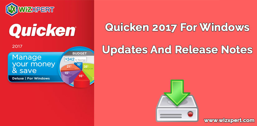 Quicken 2017 For Windows Updates And Release Notes