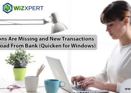 Quicken Missing Transactions and New Transactions Not Download From Bank (Quicken for Windows)