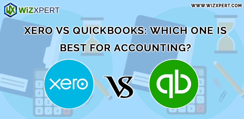 Xero VS QuickBooks Which One Is Best For Accounting