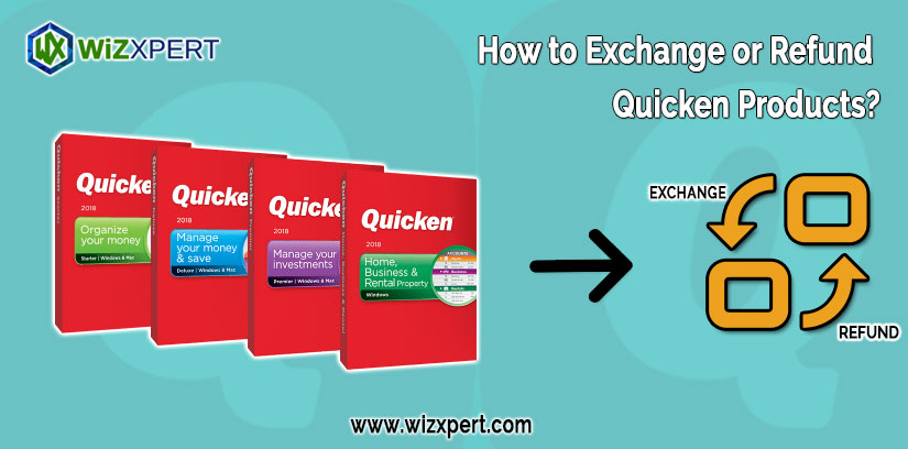 How to Exchange or Refund Quicken Products?