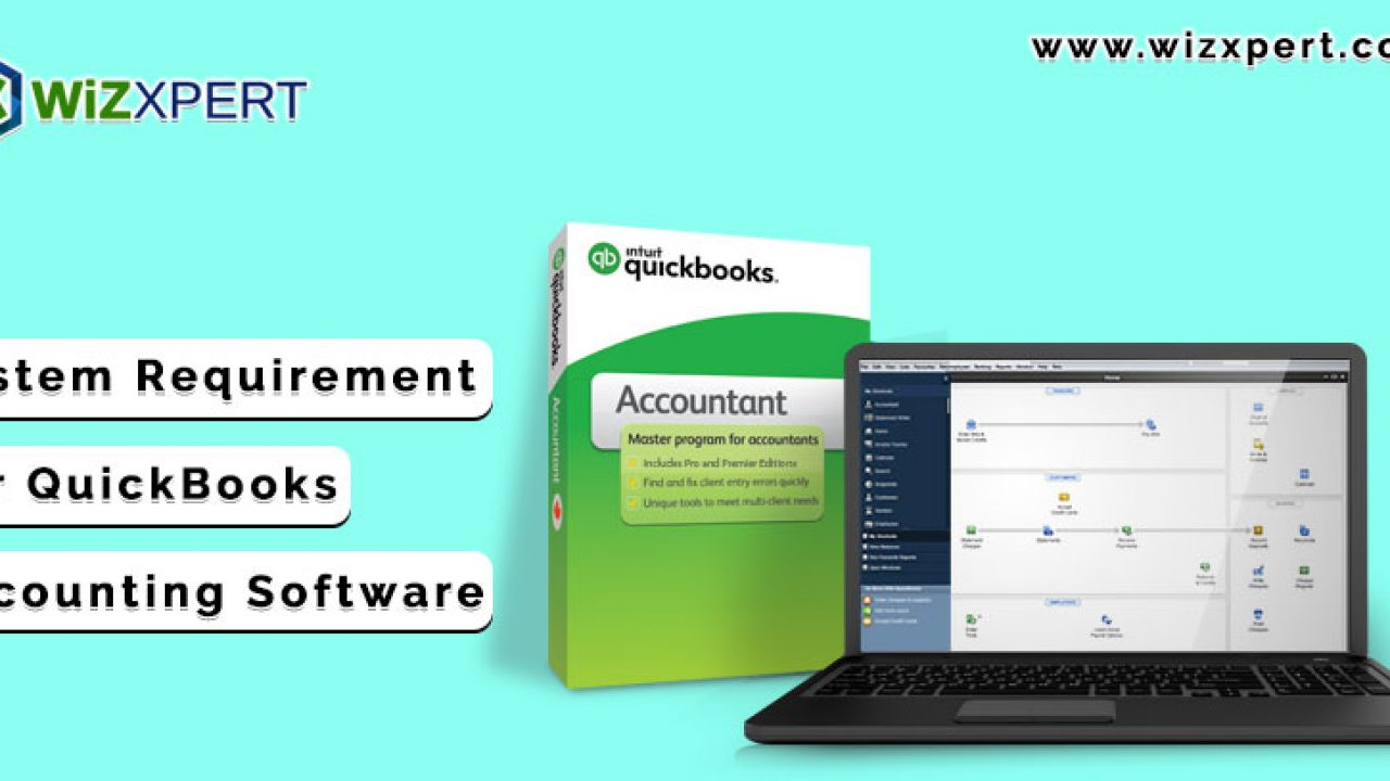 System Requirements For QuickBooks Accounting Software (All
