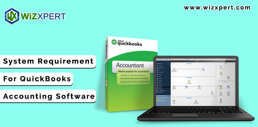 System Requirement For QuickBooks Accounting Software