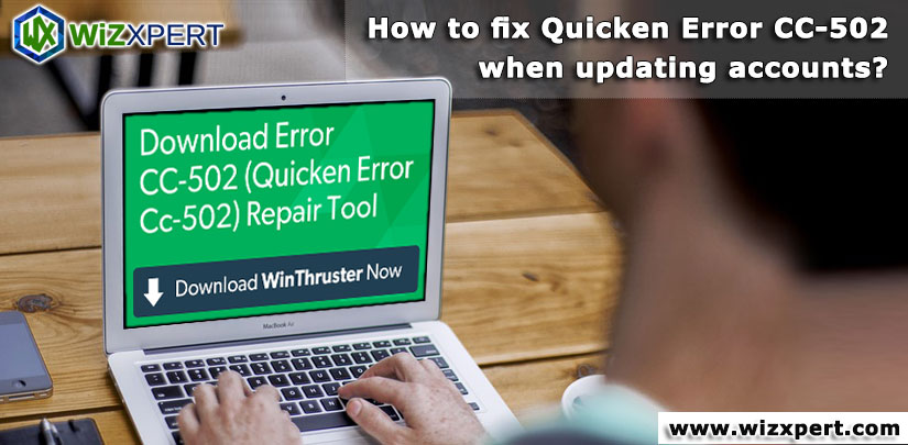 How to fix Quicken Error CC-502 when updating accounts?