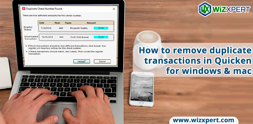 How to remove duplicate transactions in Quicken for windows & mac