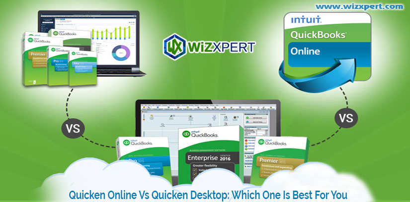 Quicken Online Vs Quicken Desktop: Which One Is Best For You