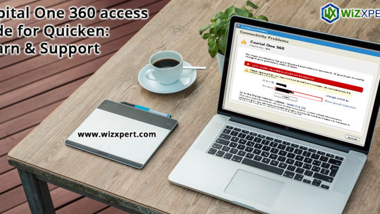 Capital One 360 access code in Quicken: Learn & Support