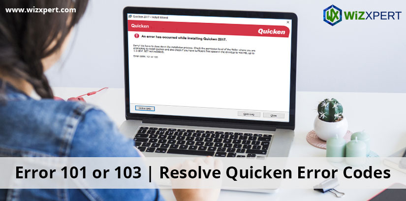 Error 101 or 103 | Resolve Quicken Error Codes | Learn \u0026 Support
