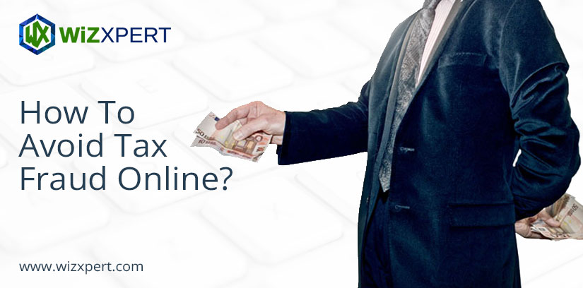 How To Avoid Tax Fraud Online