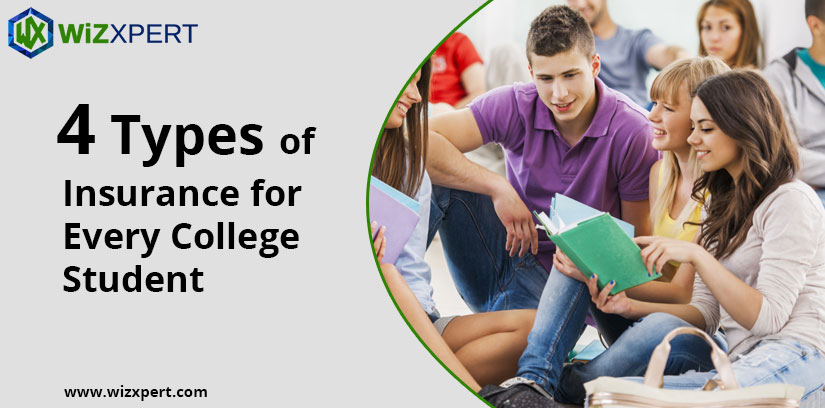 4 Types of Insurance for Every College Student