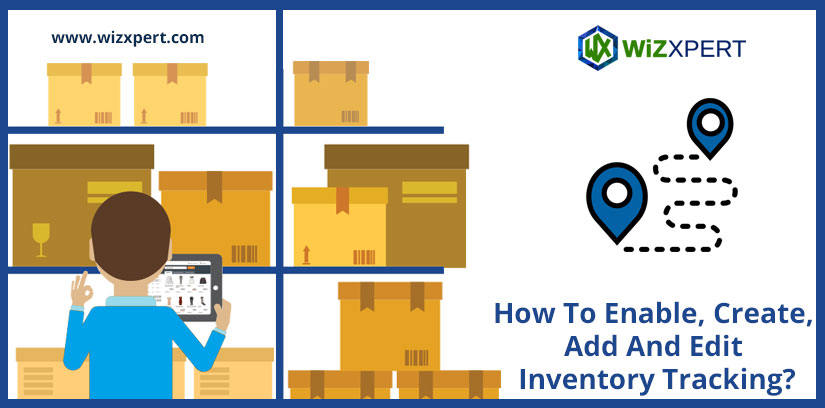 How To Enable, Create, Add And Edit Inventory Tracking?