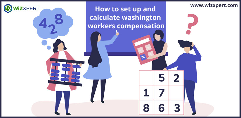 set up and calculate washington workers compensation