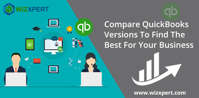 Compare QuickBooks Versions To Find The Best For Your Business 1