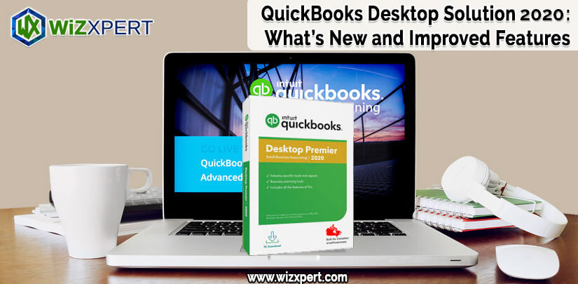 QuickBooks Desktop 2020 New Features