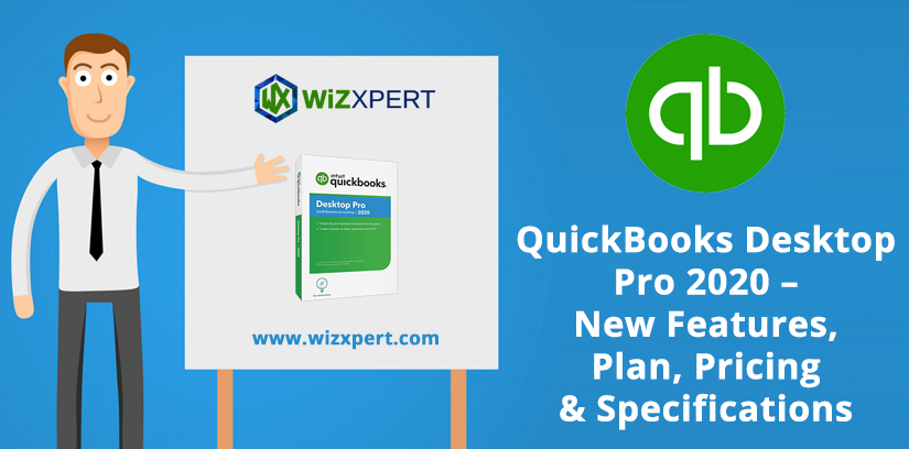 QuickBooks Desktop Pro 2020 New Features Plan Pricing Specifications