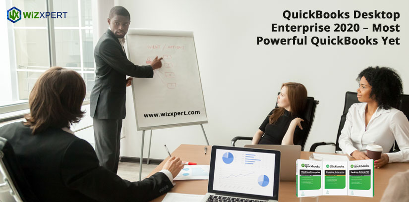 QuickBooks Desktop Enterprise 2020 Most Powerful QuickBooks Yet