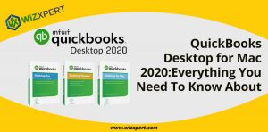 QuickBooks Desktop for Mac 2020 Everything You Need To Know About