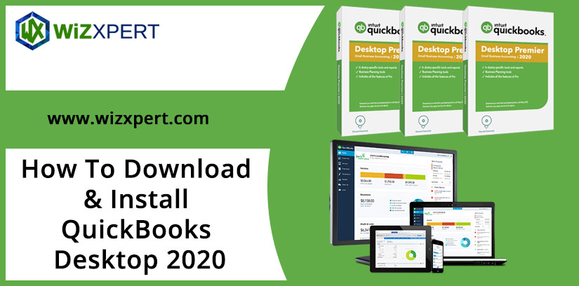 How To Download Install QuickBooks Desktop 2020 2