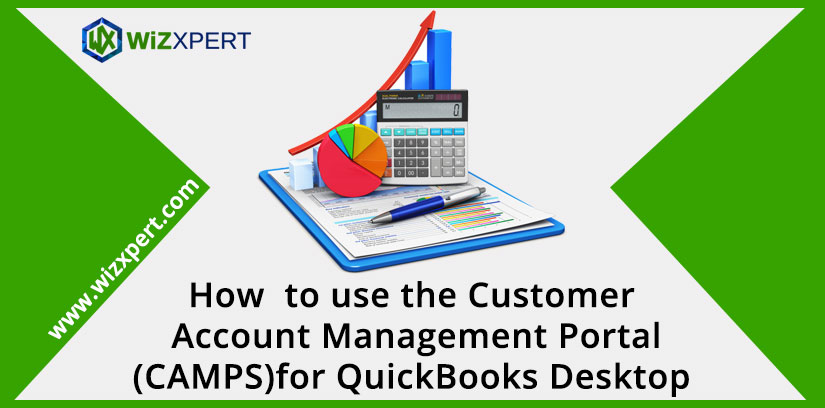 How to use the Customer Account Management PortalCAMPSfor QuickBooks Desktop