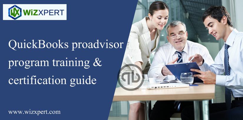 QuickBooks ProAdvisor Program Training & Certification Guide