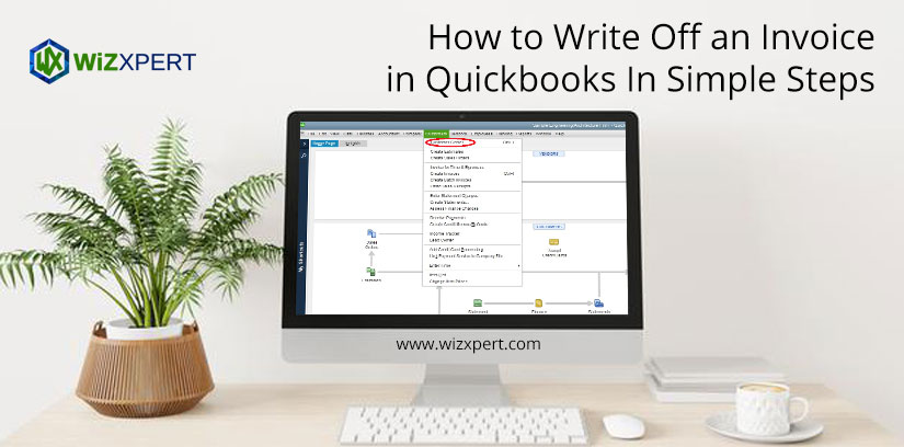 How to Write Off an Invoice in Quickbooks In Simple Steps