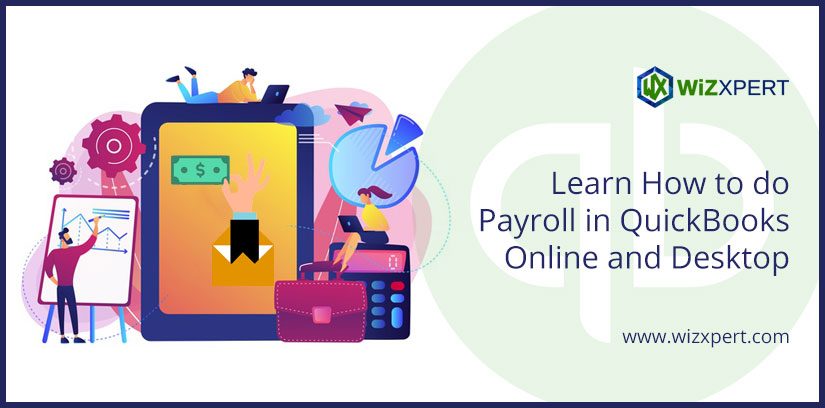 Learn How to do Payroll in QuickBooks Online and Desktop