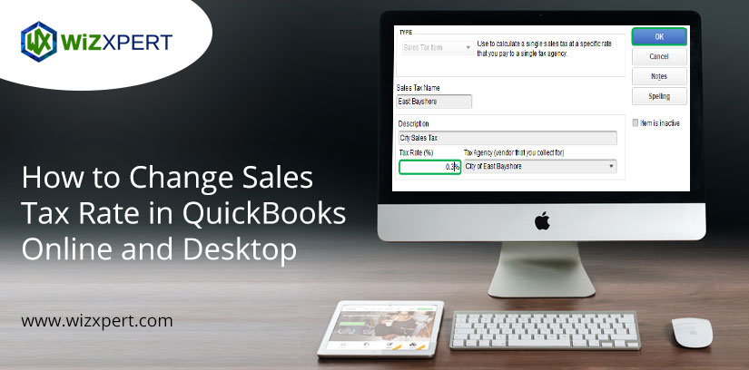 How to Change Sales Tax Rate in QuickBooks Online and Desktop