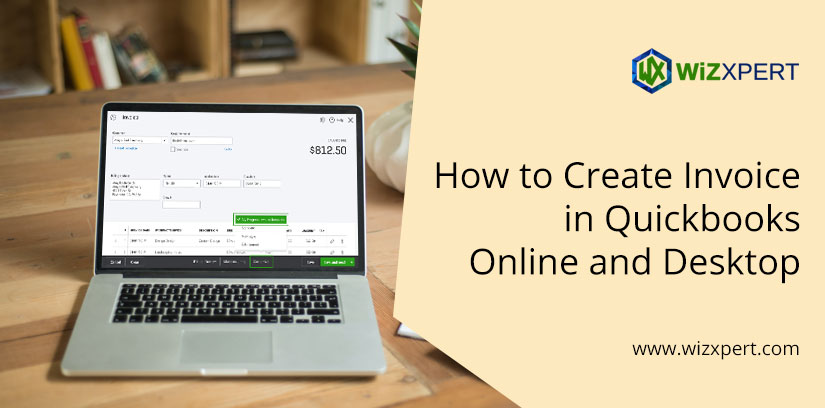 How to Create Invoice in Quickbooks Online and Desktop