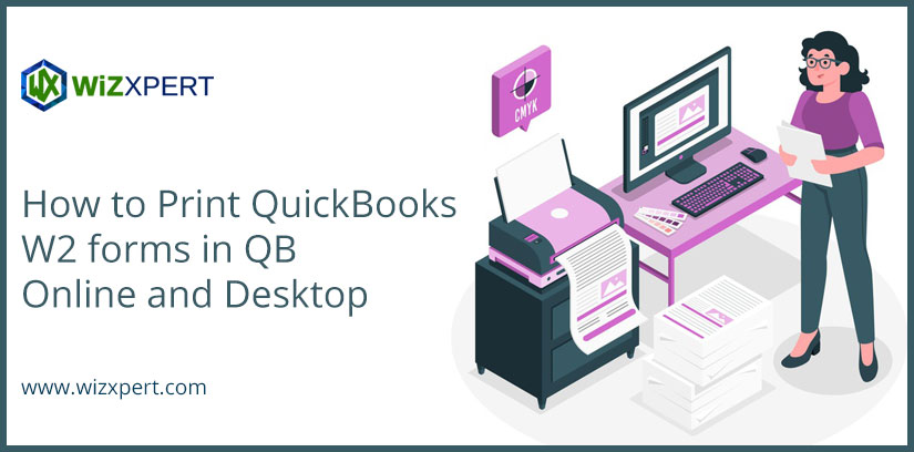 How to Print QuickBooks W2 forms in QB Online and Desktop