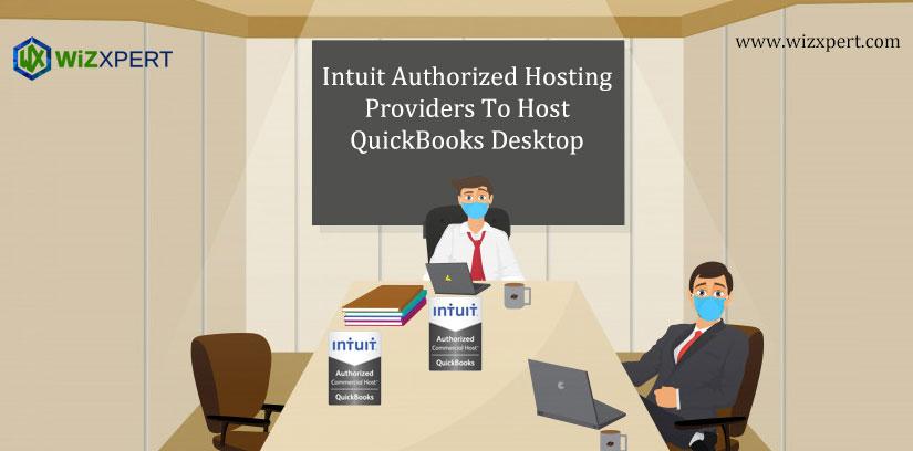 Intuit Authorized Hosting Providers To Host QuickBooks Desktop