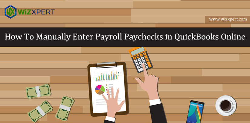 How To Manually Enter Payroll Paychecks in QuickBooks Online