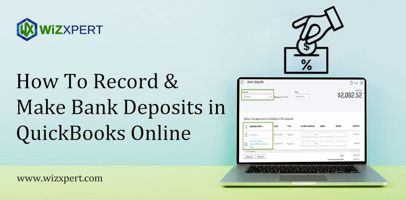 How To Record & Make Bank Deposits in QuickBooks Online
