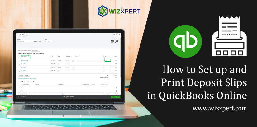 How to Set up and Print Deposit Slips in QuickBooks Online