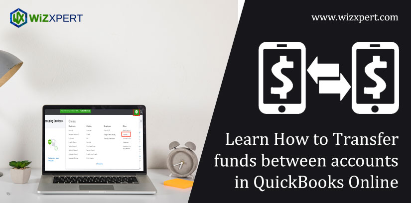 Learn How to Transfer funds between accounts in QuickBooks Online