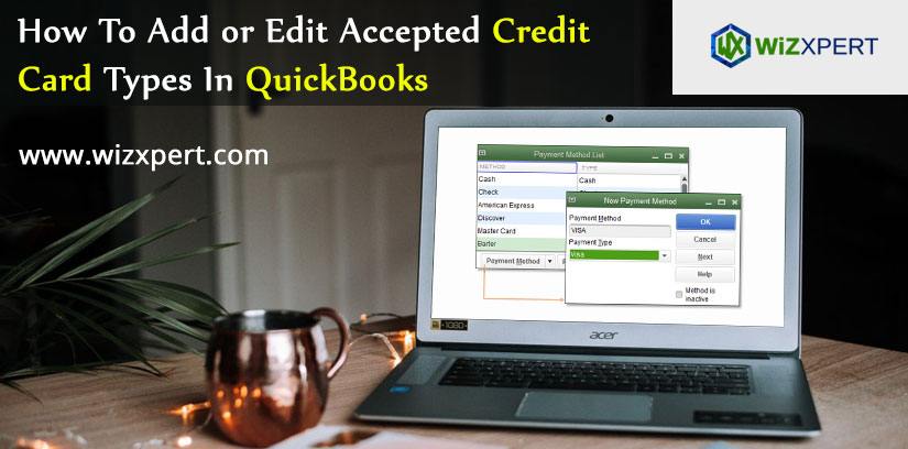How To Add or Edit Accepted Credit Card Types In QuickBooks
