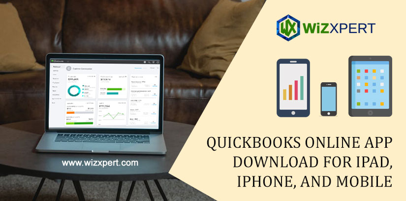 QuickBooks Online App Download For iPad, iPhone, and Mobile