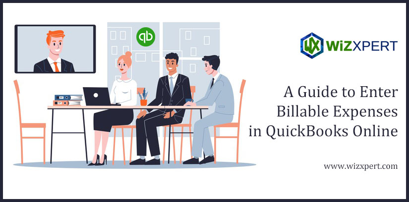 A Guide to Enter Billable Expenses in QuickBooks Online