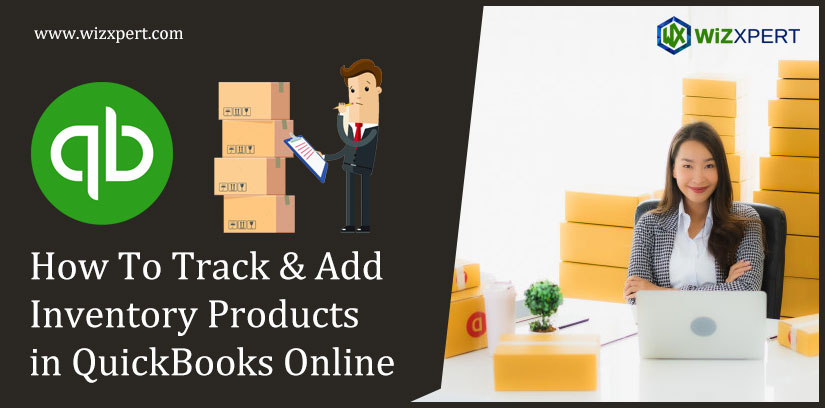 How To Track & Add Inventory Products in QuickBooks Online