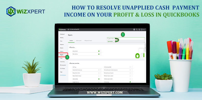 How To Resolve Unapplied Cash Payment Income On Your Profit & Loss in QuickBooks