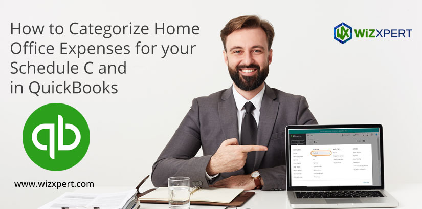 How to Categorize Home Office Expenses for your Schedule C and in QuickBooks