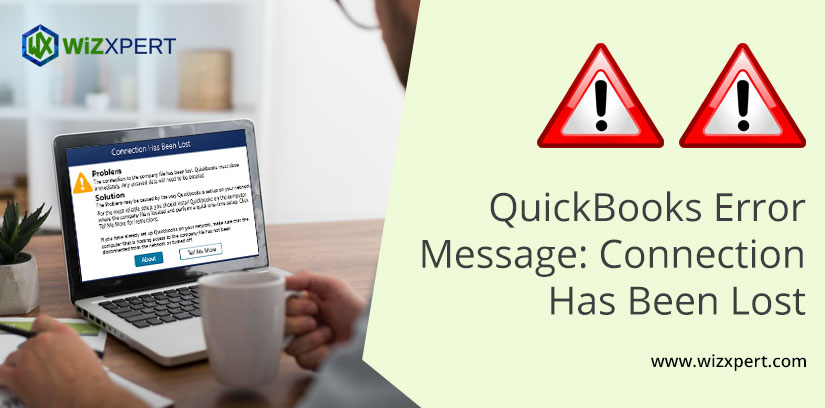 QuickBooks Error Message: Connection Has Been Lost